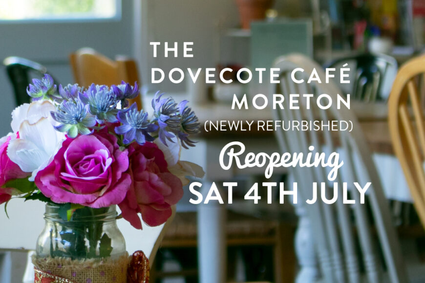 Dovecote Café Reopening