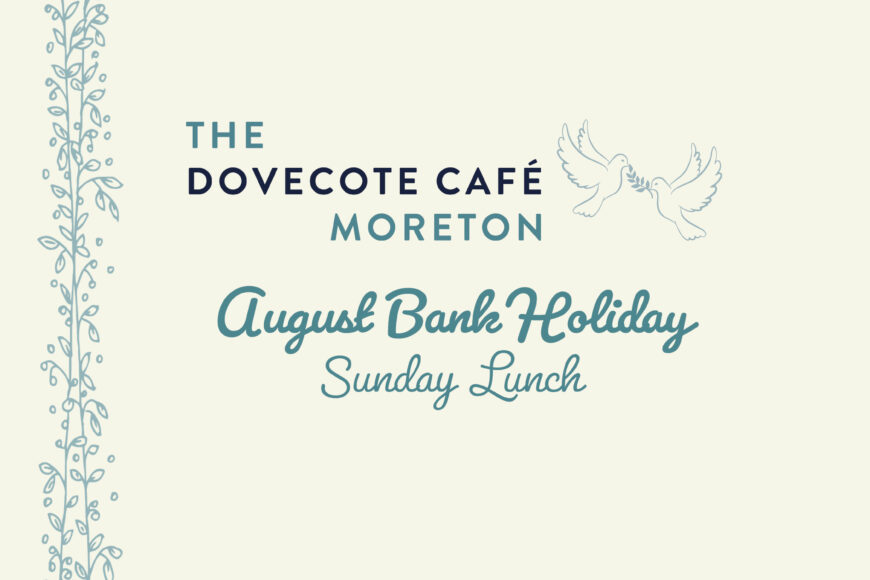 August Bank Holiday at The Dovecote