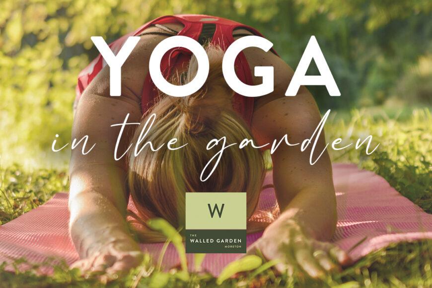 Yoga in the garden w/ Kerri Lianne